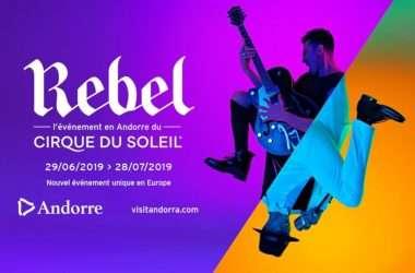 cirque du soleil andorre rebel